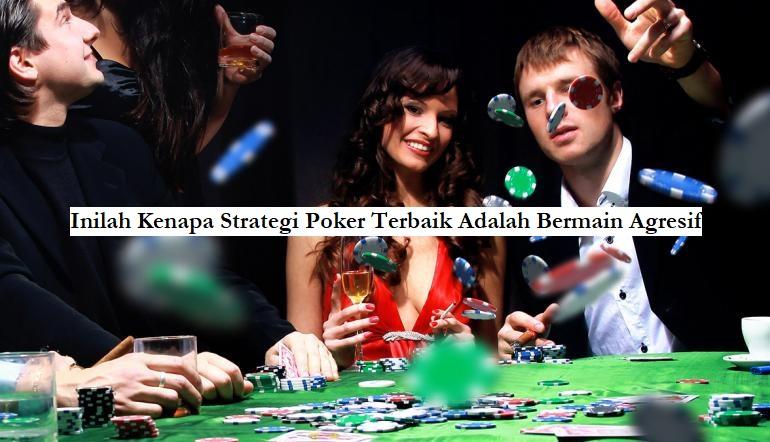 strategi poker online agresif